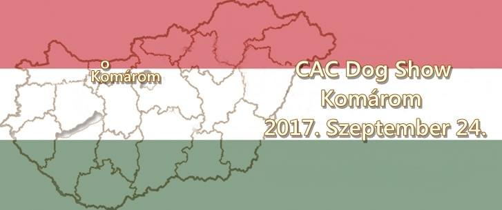 CAC Dog Show – Komárom – 2017. Szeptember 24.