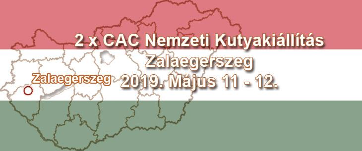 2 x CAC Nemzeti Kutyakiállítás – Zalaegerszeg – 2019. Május 11 – 12.